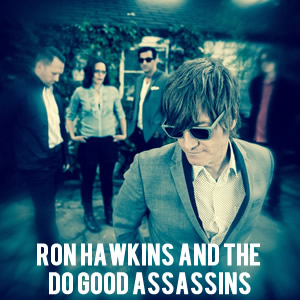 Ron Hawkins and the Do Good Assassins Youtube Gallery Thumbnail